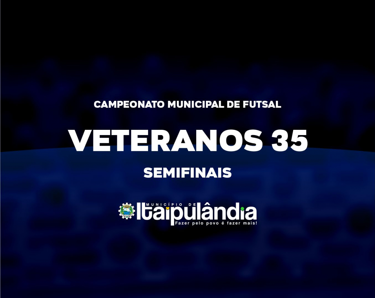 Futsal Veteranos 35 de Itaipulândia conhece os semifinalistas